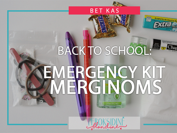 BACK TO SCHOOL: EMERGENCY KIT MERGINOMS
