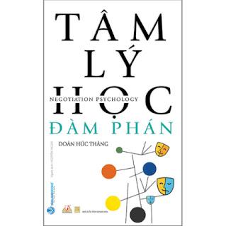 Tâm Lý Học Đàm Phán (Tái Bản) ebook PDF EPUB AWZ3 PRC MOBI