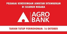 Pelbagai Jawatan Kosong Ditawarkan Di Agro Bank -Seluruh Negara
