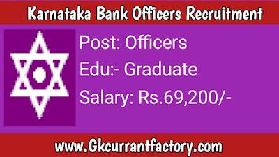 Karnataka Bank Officers Recruitment, Karnataka Bank Recruitment