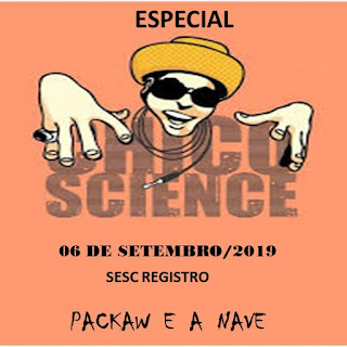 PACKAW E A NAVE  ESPECIAL CHICO SCIENCE