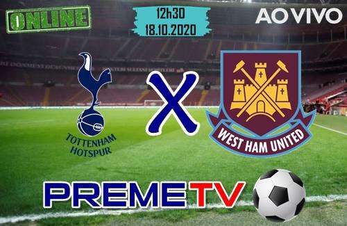 Tottenham x West Ham Ao Vivo