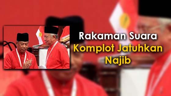 Rakaman Suara Komplot Jatuhkan Najib