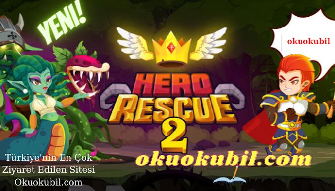 Hero Rescue 2 v1.0.22 Para Hileli Mod Apk Son Sürüm 2021