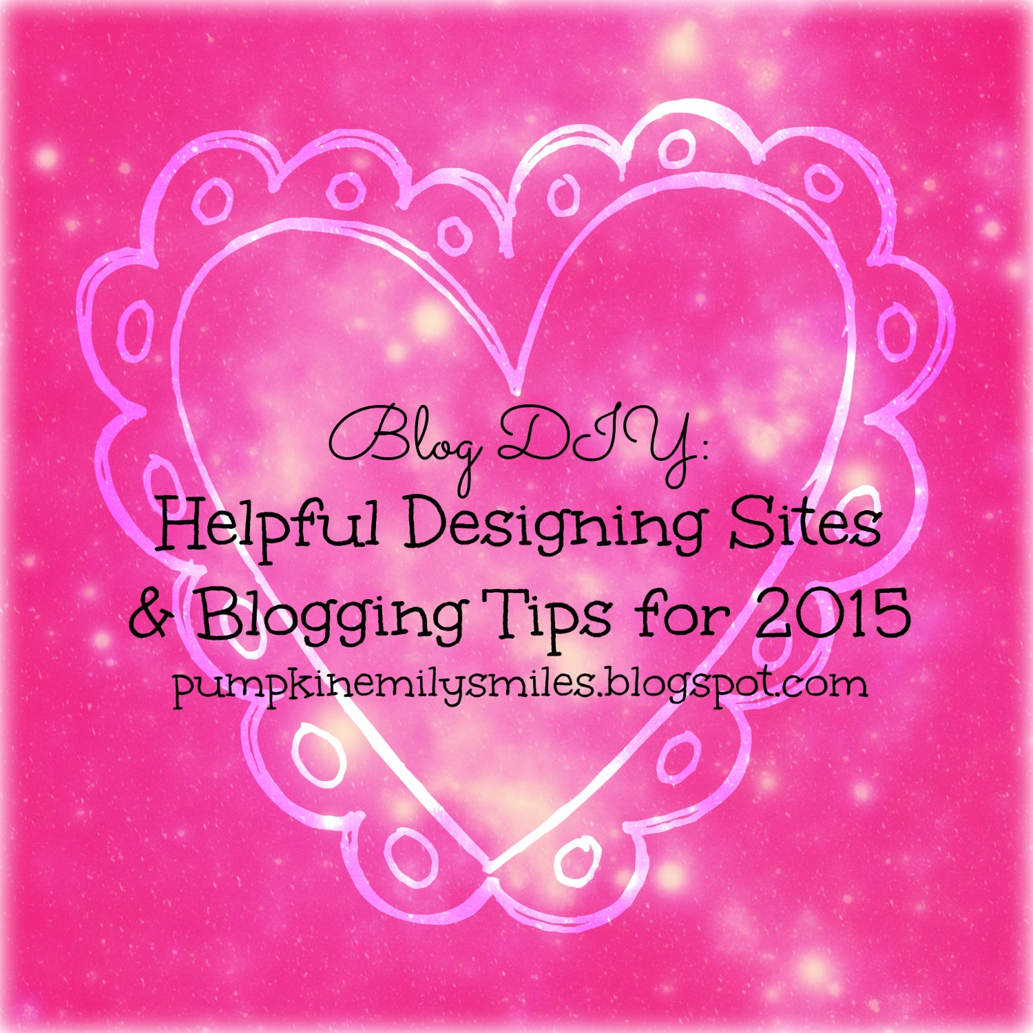 Blog DIY: Helpful Designing Sites & Blogging Tips for 2015
