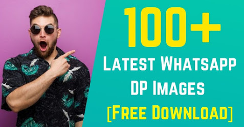100+ Latest Whatsapp DP Images - [Free Download]