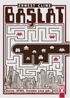 Ernest Cline - Başlat (Ready Player One - 2011)