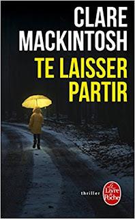 Te Laisser Partir de Clare Mackintosh PDF