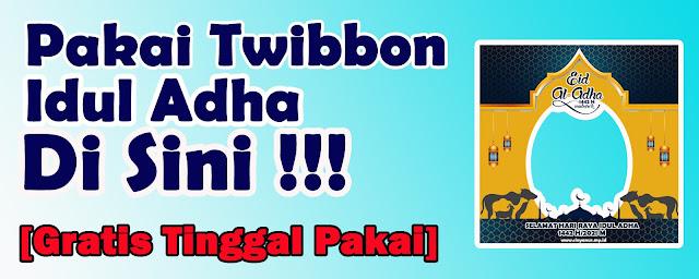 www.sinyanur.my.id Twibbon Hari Raya Idul Adha 1442 Hijriah/2021 Masehi