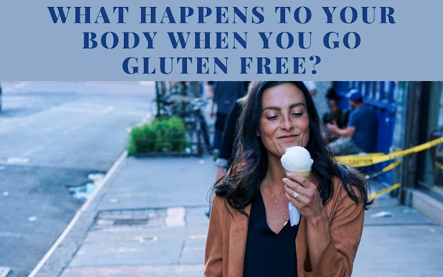 What happens to your body when you go gluten free