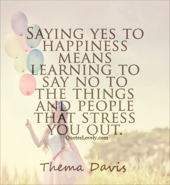 Saying yes to happiness