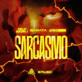 Dj Helio Baiano & Dj Barata & AfroZone - Sarcasmo
