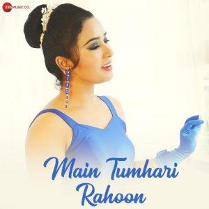 Main Tumhari Rahoon – Soumee Sailsh (2020)