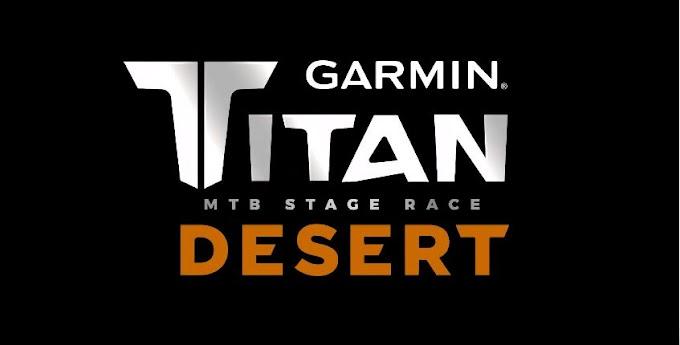 Garmin Titan Desert se desplaza a noviembre por el COVID-19 (Coronavirus)