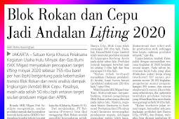 Rokan and Cepu Blocks Become the Mainstay of Lifting 2020