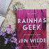 RESENHA | Rainhas Geek, de Jen Wilde