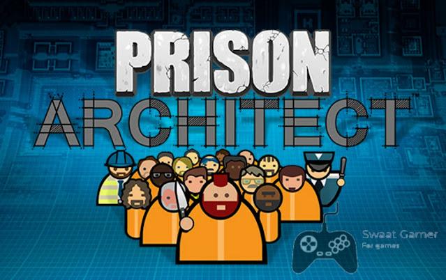 تحميل لعبة Prison Architect للكمبيوتر مجانا