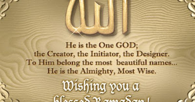 Ramadan Mubarak wishes For Massages: he is the on God; the creator, the initiator, the designer.