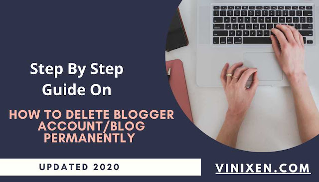 how to delete blogger account permanently