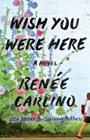 wish you were here renee carlino