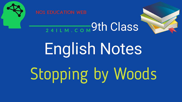 9th Class English Short Questions Chapter No 8 Poem Stopping by Woods on a Snowy Evening