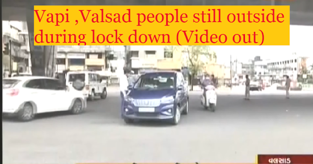 Vapi & Valsad people Still outside wihout any reason (Video out)