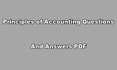 Principles of Accounting Questions and Answers PDF