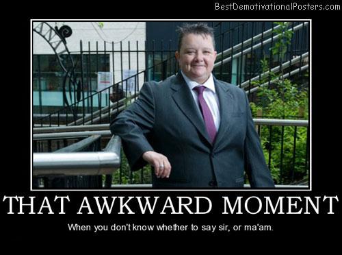 That Awkward Moment Meme