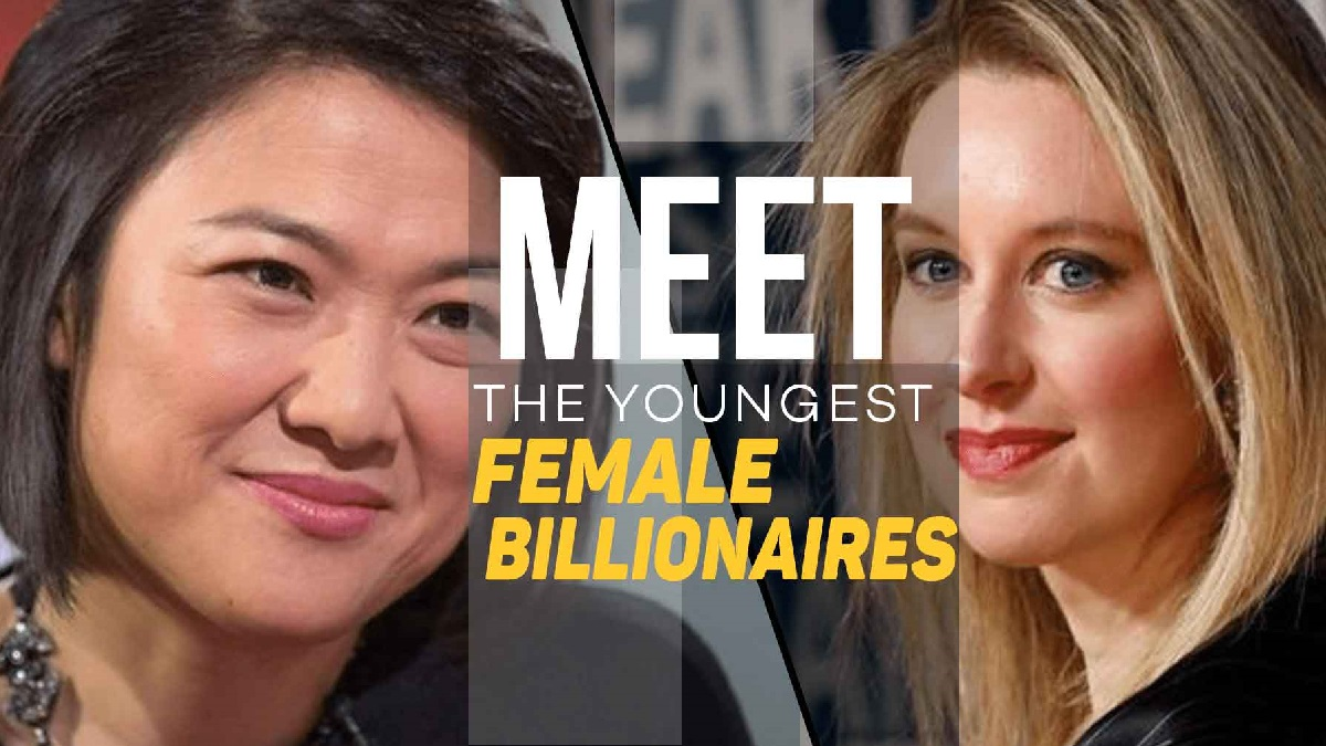 10 Youngest Women Billionaires in the World