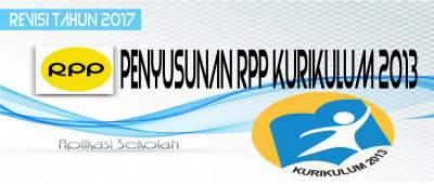 Unduh Cara Penyusunan RPP Kurikulum 2013 Revisi Tahun 2017