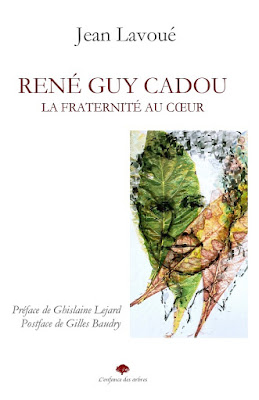 René Guy Cadou La fraternité au coeur Jean Lavoué