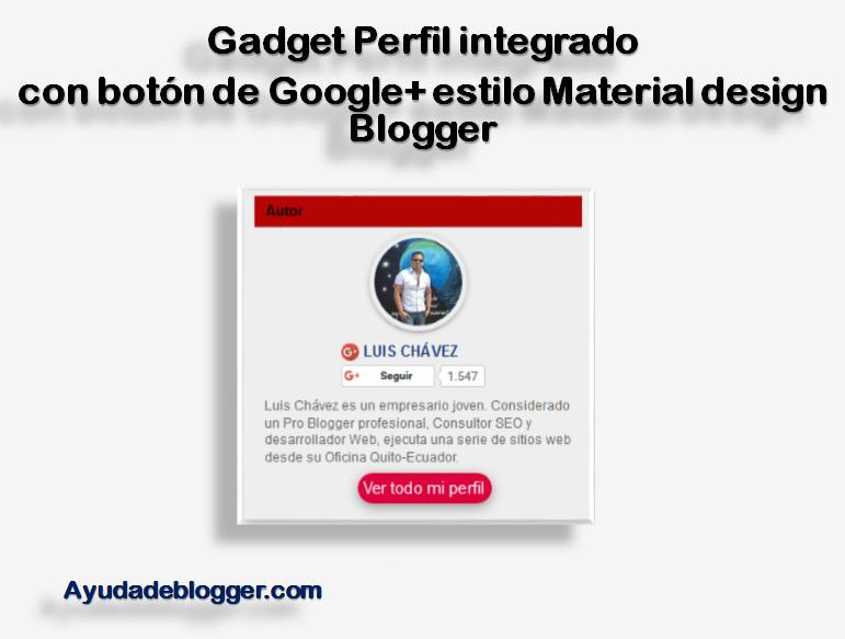 Gadget Perfil integrado con botón de Google+ estilo Material design Blogger