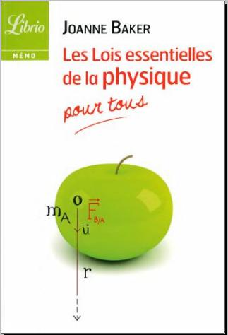 Livre : Les lois essentielles de la physique Pour tous - Joanne Baker