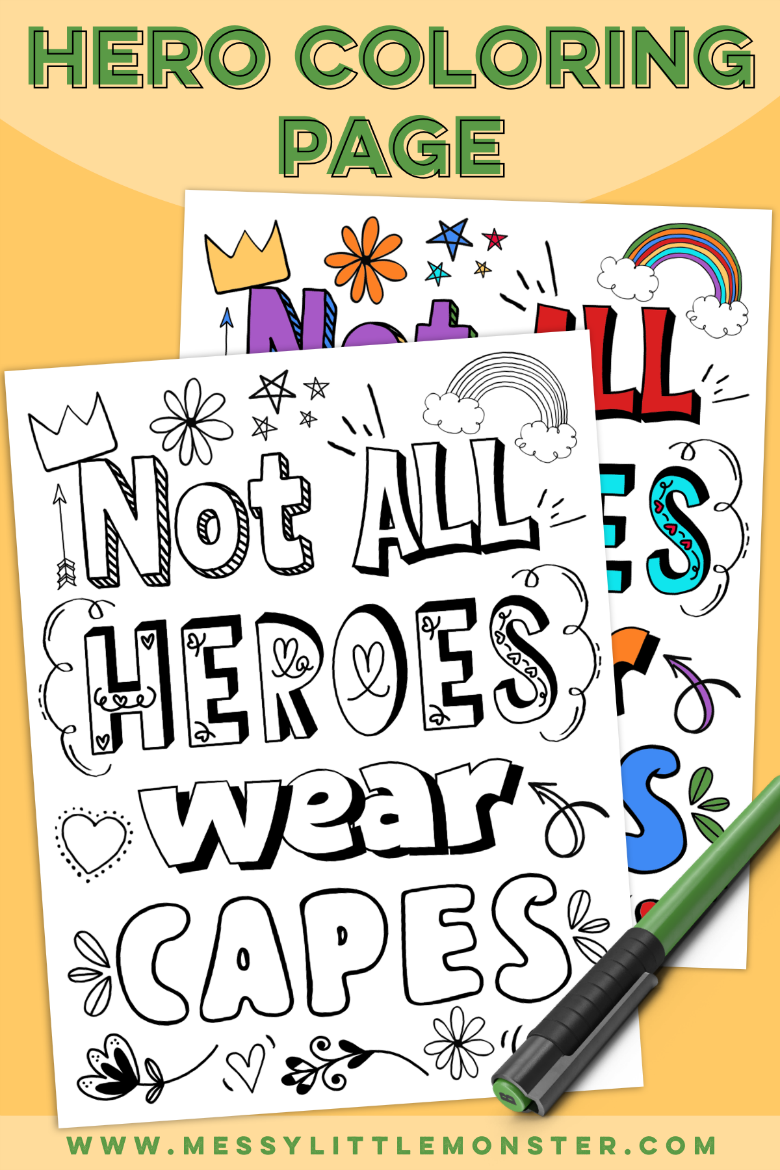 Not all heroes wear capes printable coloring page and poster