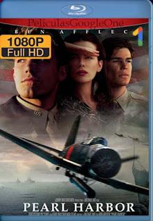 Pearl Harbor [2001]  [1080p BRrip] [Latino-Inglés] [GoogleDrive] RafagaHD