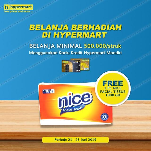#Hypermart - #Promo Belanja Berhadiah Min 500K/Struk Gratis 1PC NICE Tissue (s.d 23 Juni 2019)