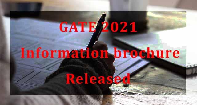 GATE 2021 information brochure released