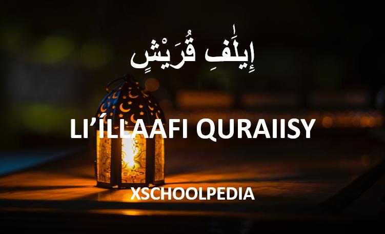 Li Ila Fi Quraisy adalah