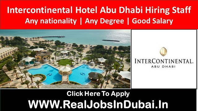 Intercontinental Hotel jobs In Abu Dhabi - UAE 2020