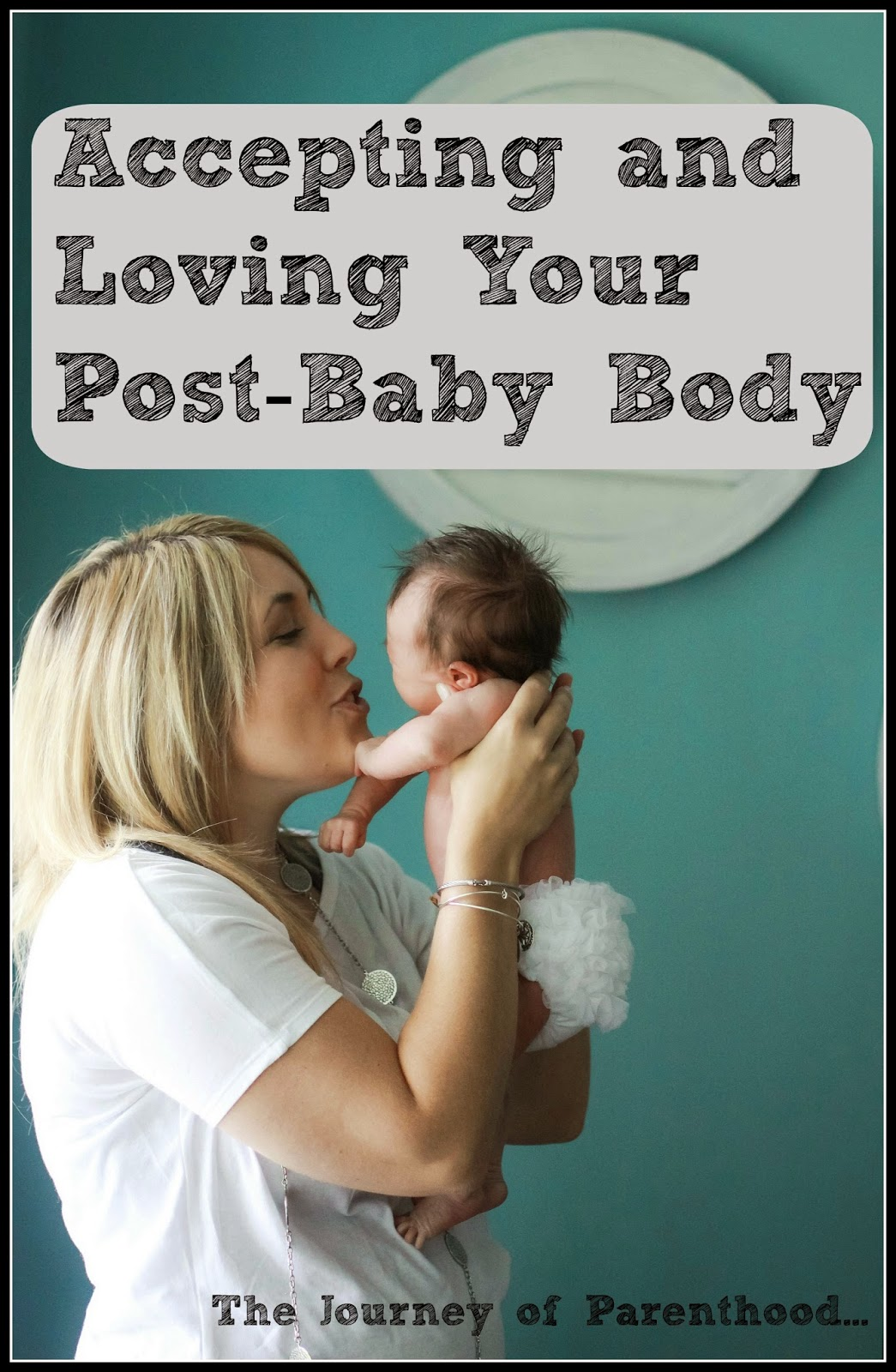 Accepting and Loving Your Post-Baby Body