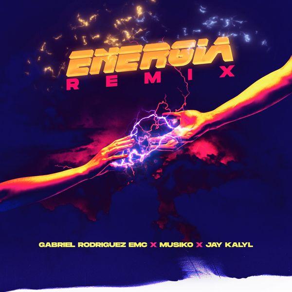 GabrielRodriguezEMC – Energia (Remix) (Feat.Musiko,Jay Kalyl) (Single) 2021 (Exclusivo WC)