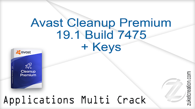 Avast Cleanup Premium 19.1 Build 7475 + Keys    |  51 MB