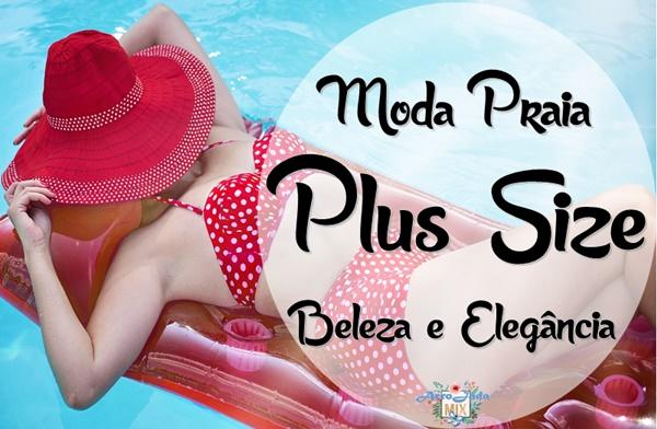 Moda Praia Plus Size - Beleza e Elegância