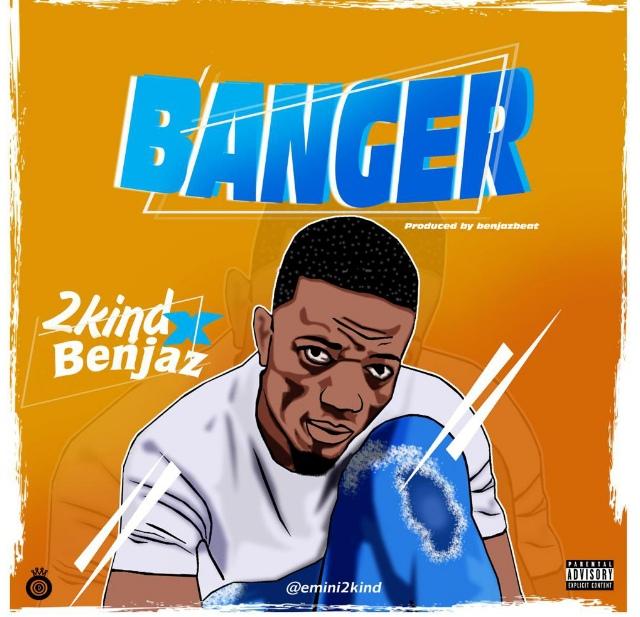 Music : 2Kind X Benjaz – Banger