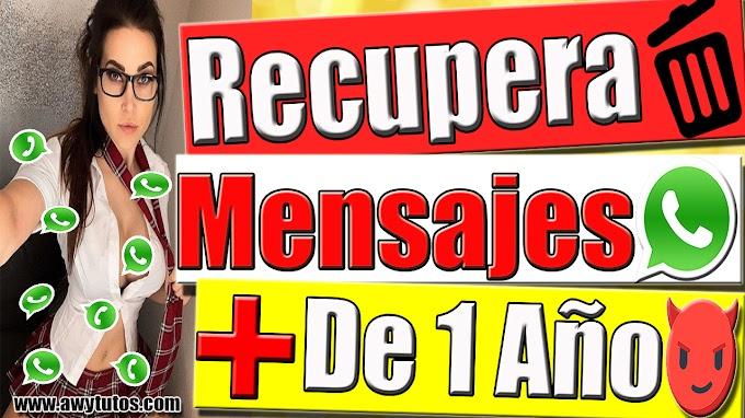 COMO RECUPERAR MENSAJES ELIMINADOS DE WHATSAPP