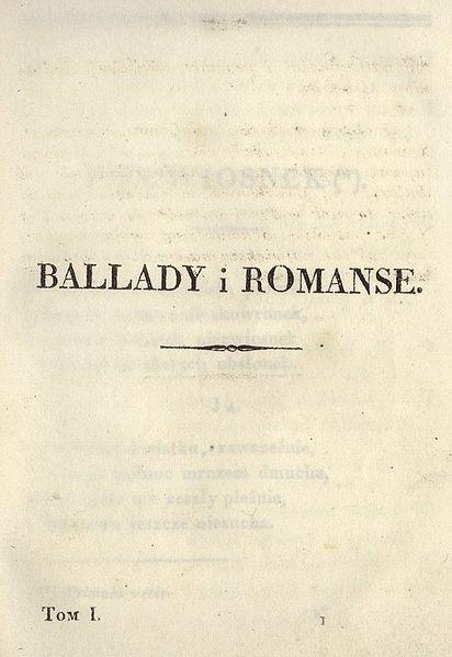 W świecie Adama Mickiewicza Ballady I Romanse