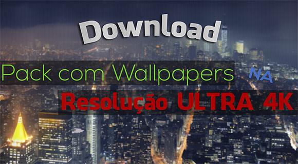 Pack com wallpapers ultra hd 4k download baixar pack - Full hd anime wallpaper pack ...