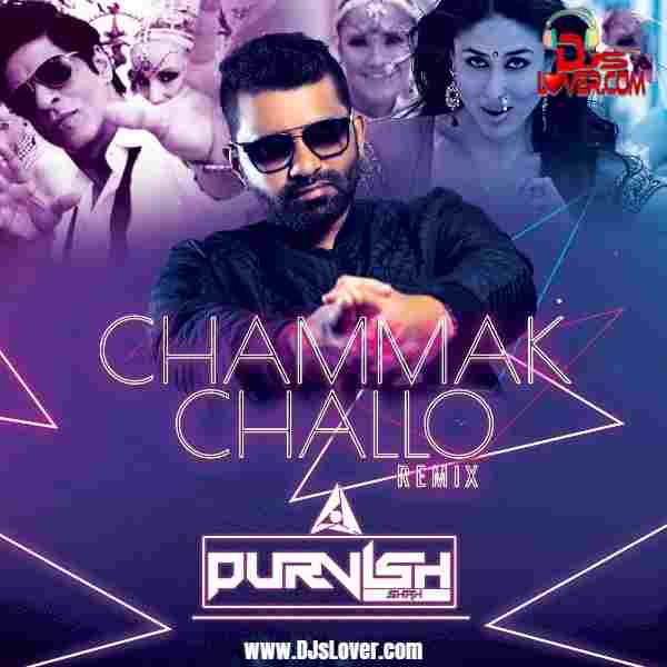 Chammak Challo Remix DJ Purvish mp3 download