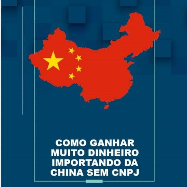 Curso Online de Como ganhar muito dinheiro importando da China 2.0