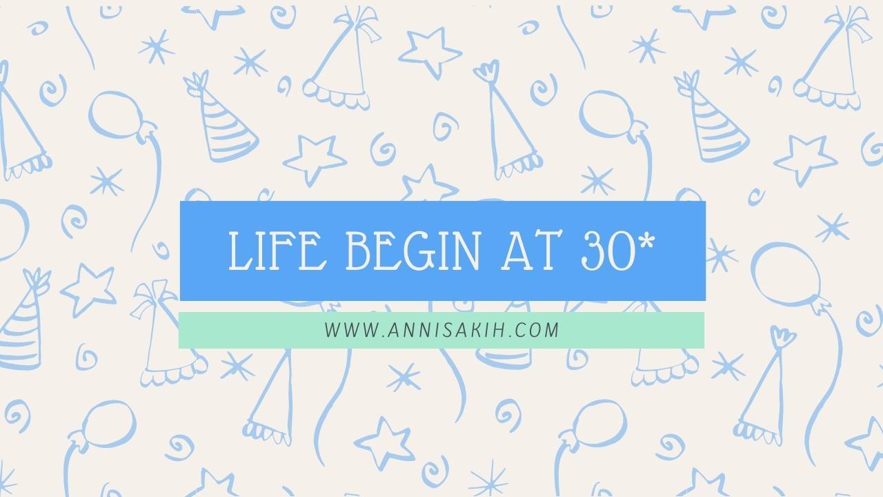 Life Begin at 30
